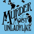 Murder Most Unladylike: A Bone-Chilling Mystery