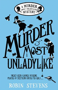 Murder Most Unladylike: A Bone-Chilling Mystery